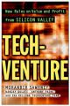 Tech-venture: New Rules on Value and Profit from Silicon Valley: Book by Mohan Sawhney