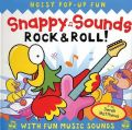 Snappy Sounds Rock and Roll!: Book by Beth Harwood , Derek Matthews