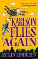 Karlson Flies Again: Book by Astrid Lindgren , Tony Ross