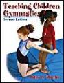 Teaching Children Gymnastics: Book by Peter H. Werner