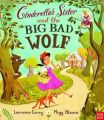 Cinderella's Sister and the Big Bad Wolf: Book by Lorraine Carey