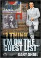 I Think I'm on the Guest List: Book by Gary Shail