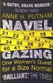 Navel Gazing (English): Book by Anne Putnam