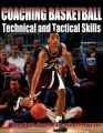 Coaching Basketball: Technical and Tactical Skills: Book by ASEP