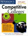 Peterson\'s Competitive Colleges 2000-2001 (Peterson\'s Competitive Colleges, 2000-2001) (English) 19th Edition (Paperback): Book by Peterson\'s Guides