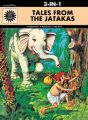 Tales From the Jatakas (3 in 1) (English) (Paperback): Book by Anant Pai