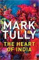 The Heart of India: Book by Mark Tully