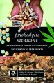 Psychedelic Medicine: New Evidence for Hallucinogenic Substances as Treatments, Volume 2