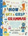 How to Get a Grip on Grammar (English) (Paperback): Book by Simon Cheshire