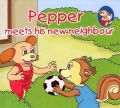 Pepper meets his new neighbour (English) (Paperback): Book by Sterling Publishers