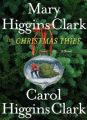 Christmas Thief: Book by Clark Higgins Mary