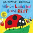 What the Ladybird Heard Next (English) (H): Book by Julia Donaldson