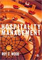 Hospitality Management: A Brief Introduction (English): Book by Roy C Wood