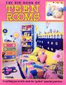 The Big Book of Teen Rooms: Everything You Need to Create the Perfect Room for Your Teenager: Book by Leisure Arts