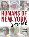 Humans of New York: Stories (English) (H): Book by Brandon Stanton