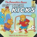The Berenstain Bears Get Their Kicks: Book by Stan Berenstain