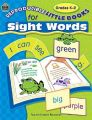 Reproducible Little Books for Sight Words, Grades K-2: Book by Patricia Tilton