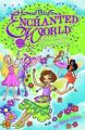 Enchanted World 3 : Petal : Petal and the Eternal Bloom (English) (Paperback): Book by Elise Allen