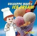 Golgappu Makes Ice-Cream: Book by Tarla Dalal