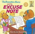 The Berenstain Bears and the Excuse Note: Book by Jan Berenstein