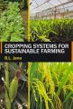 Cropping Systems for Sustainable Farming (English): Book by B L Jana