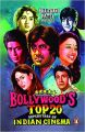 BOLLYWOODS TOP 20: Book by Bhaichand Patel