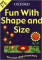 FUN WITH SHAPE SIZE TRADE COVER (English) (Paperback): Book by Ackland