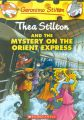 Thea Stilton and the Mystery on the Orient Express (English) (Paperback): Book by Thea Stilton Geronimo Stilton
