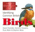Identifying Common British Birds: Book by David Chandler