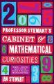 Professor Stewart's Cabinet of Mathematical Curiosities: Book by Ian Stewart