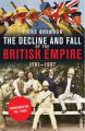 The Decline And Fall Of The British Empire: Book by Piers Brendon