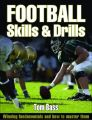 Football Skills and Drills: Book by Tom Bass