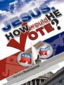 Jesus, How Would He Vote?: Book by Verlane Townsend