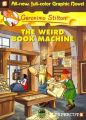 Geronimo Stilton#09 The Weird Book Machine (Graphic): Book by Geronimo Stilton