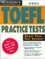 Peterson's Toefl Practice Tests 2001 (Toefl Practice Tests (Book and Cassette), 2001) (English) 4th Revised edition Edition (Paperback): Book by Bruce Rogers