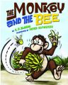 The Monkey and the Bee: Book by C. Bloom
