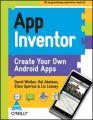 App Inventor (English): Book by David Wolber, Liz Looney, Ellen Spertus, Harold (Hal) Abelson