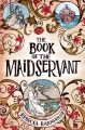 The Book of the Maidservant: Book by Rebecca Barnhouse