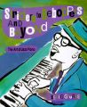Striders to Beeboppers: The Art of the Jazz Piano: Book by Leslie Gourse