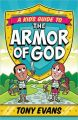 A Kid's Guide to the Armor of God: Book by Tony Evans