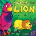 Dont Wake the Lion HB English: Book by Anna Claybourne