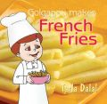 Golgappu Makes French Fries: Book by Tarla Dalal