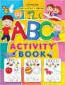 My Activity- ABC Activity Book: Book by Dreamland Publications