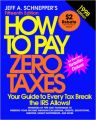 How to Pay Zero Taxes (Serial) (English) 15th Edition (Paperback): Book by Jeff A. Schnepper