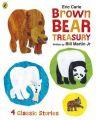 Eric Carle Brown Bear Treasury: Book by Eric Carle