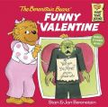 The Berenstain Bears' Funny Valentine: Book by Stan Berenstain , Jan Berenstain