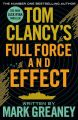 Tom Clancy's Full Force and Effect (Paperback): Book by Mark Greaney