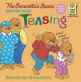The Berenstain Bears and Too Much Teasing: Book by Stan Berenstain , Jan Berenstain