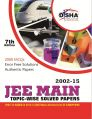 JEE MAIN Topic-wise Solved Papers (2002-15): Book by Disha Experts