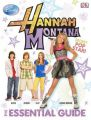 Hannah Montana the Essential Guide